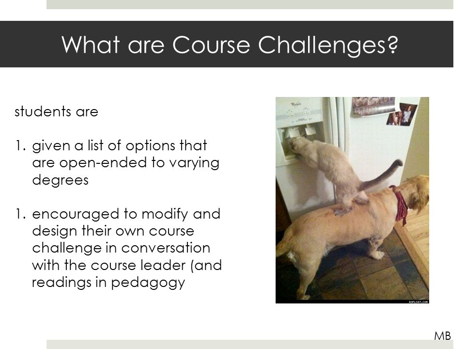 What are Course Challenges.