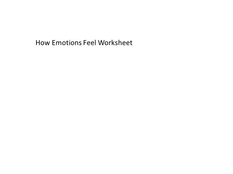 How Emotions Feel Worksheet