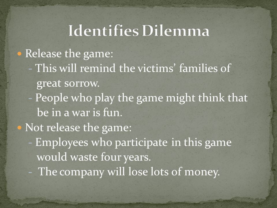 Release the game: - This will remind the victims' families of great sorrow.