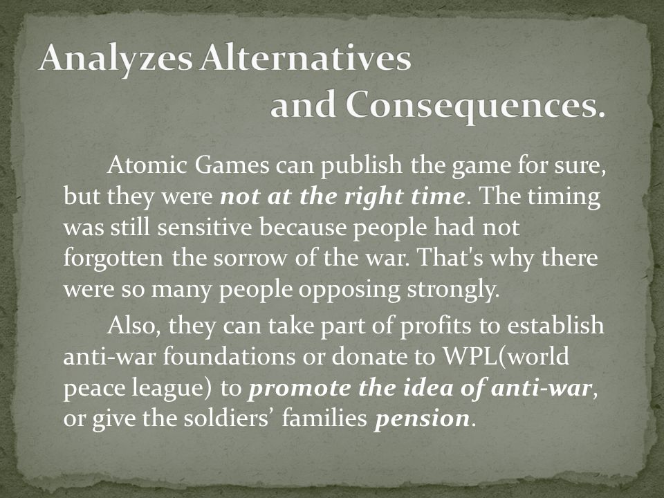 Atomic Games can publish the game for sure, but they were not at the right time.