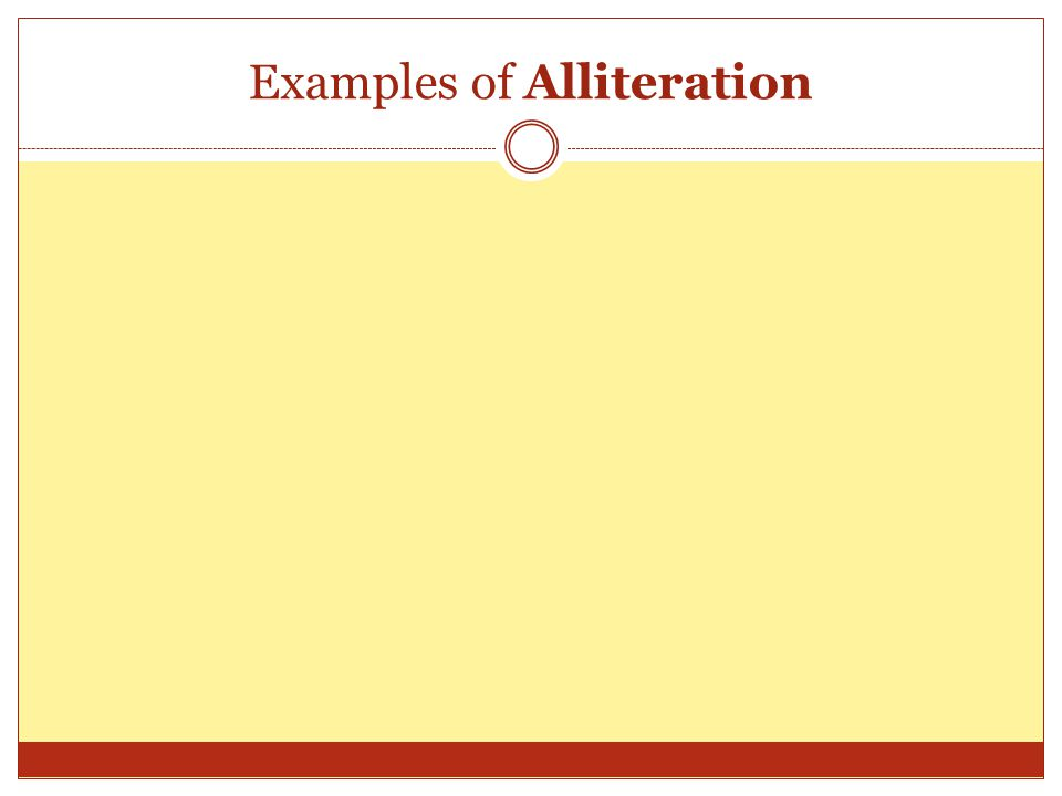 Examples of Alliteration