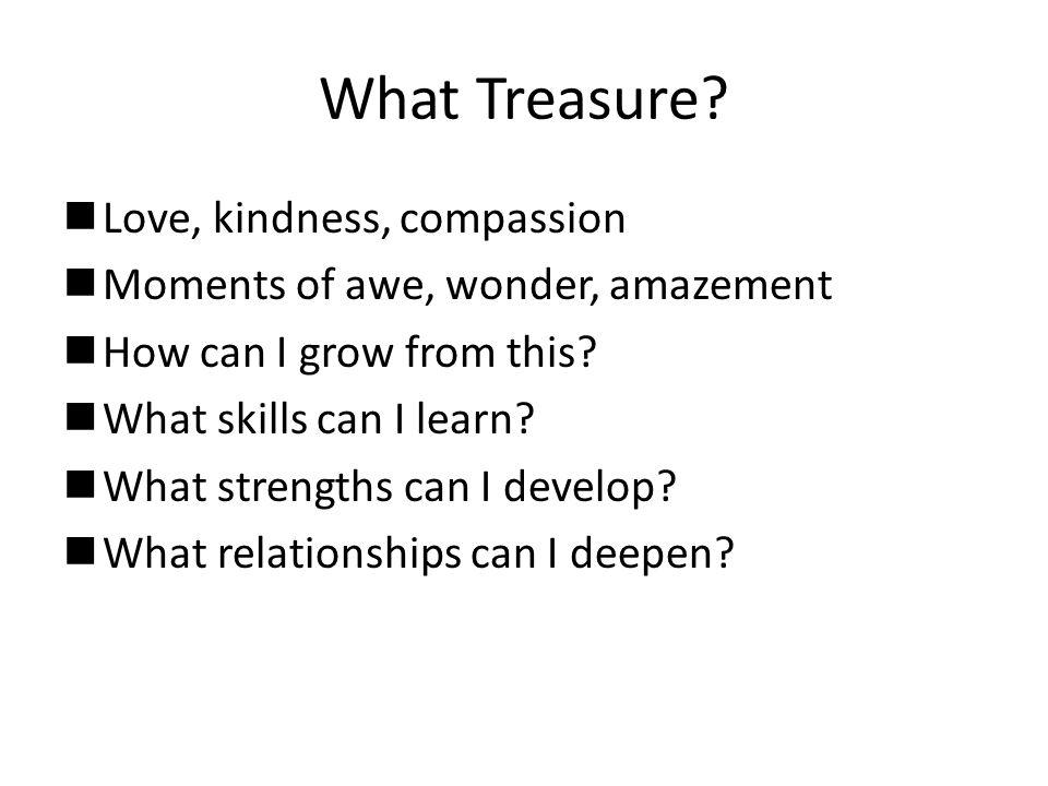 What Treasure.