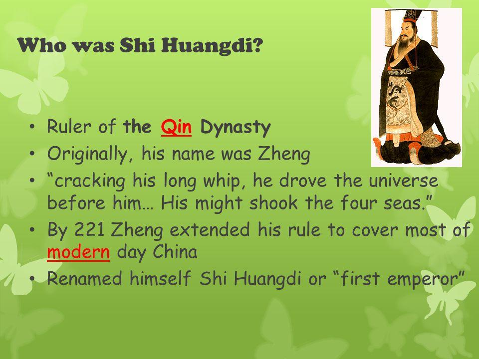 Who was Shi Huangdi.