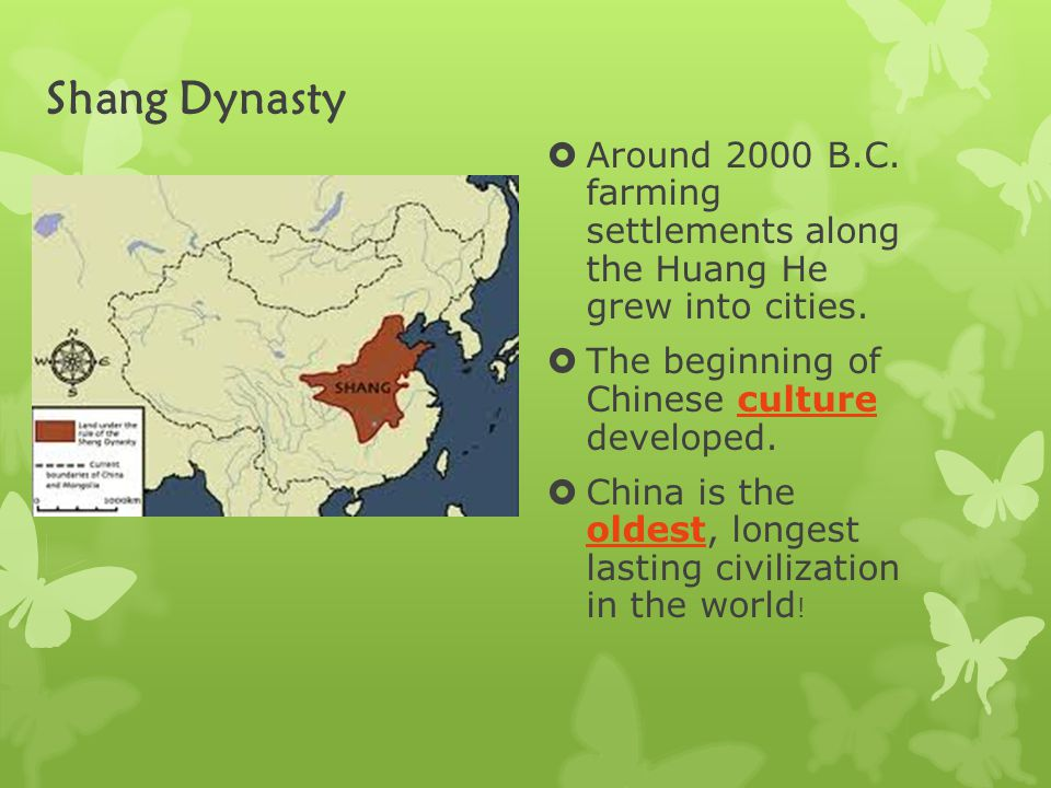 Shang Dynasty  Around 2000 B.C.farming settlements along the Huang He grew into cities.