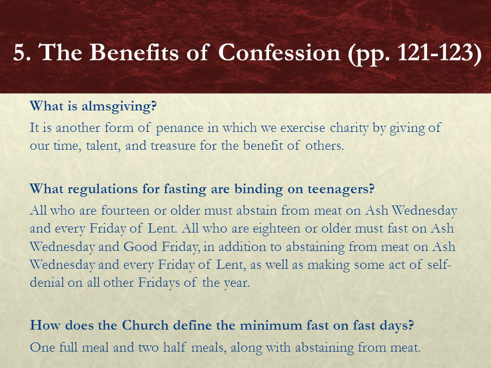 What is almsgiving? It is another form of penance in which we exercise charity by giving of our time, talent, and treasure for the benefit of others.