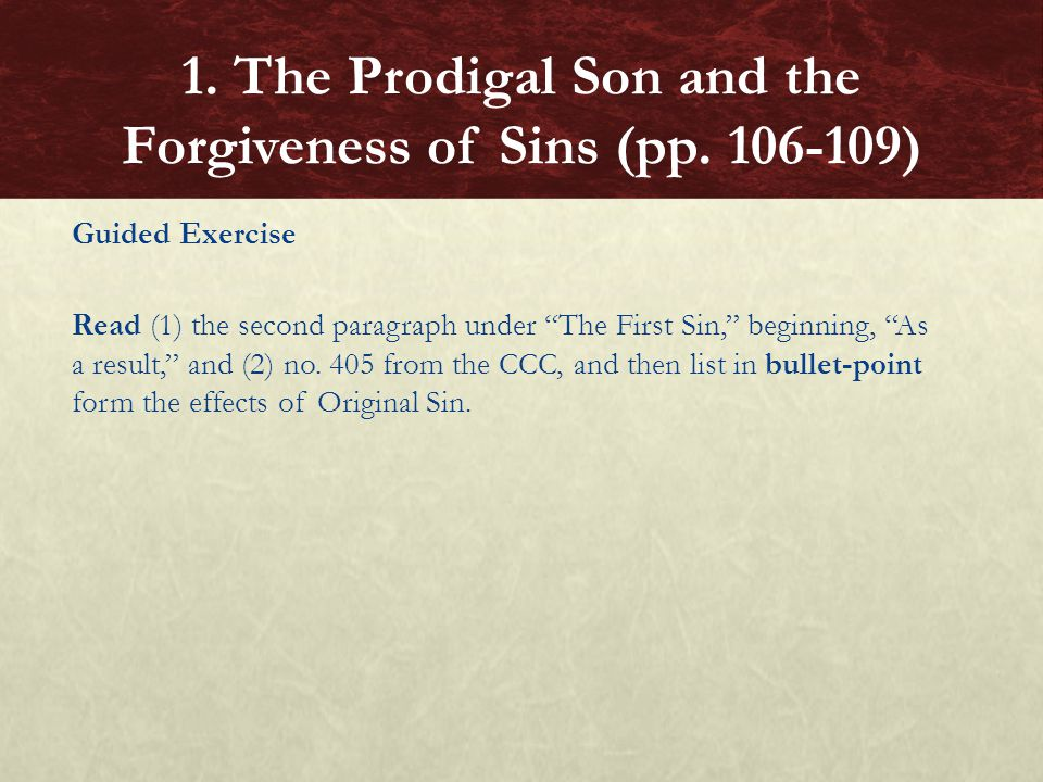 """Guided Exercise Read (1) the second paragraph under """"The First Sin,"""" beginning, """"As a result,"""" and (2) no. 405 from the CCC, and then list in bullet-p"""