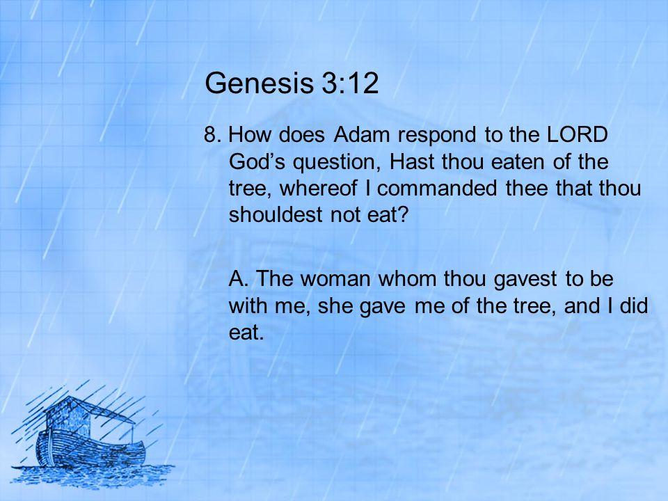 Genesis 3:12 8.