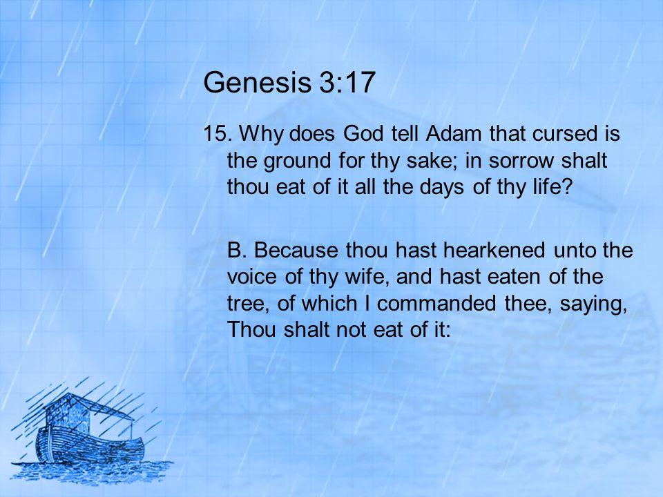 Genesis 3:17 15.