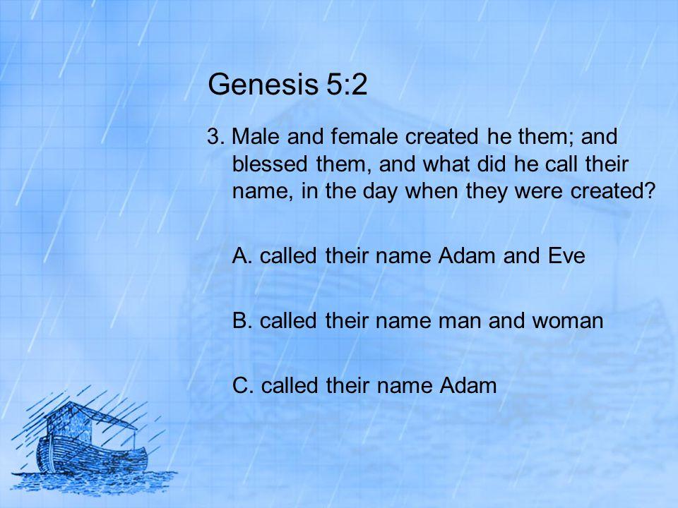 Genesis 5:2 3.