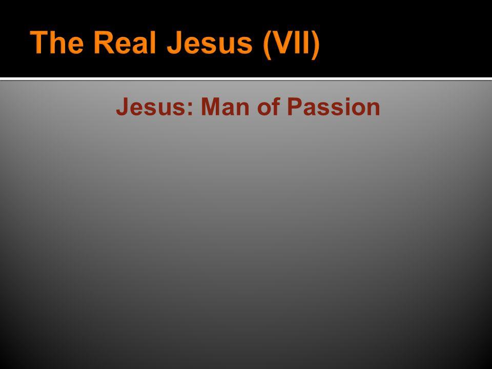 Jesus: Man of Passion