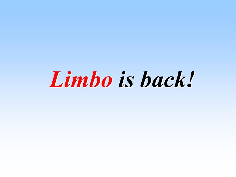 Limbo is back!
