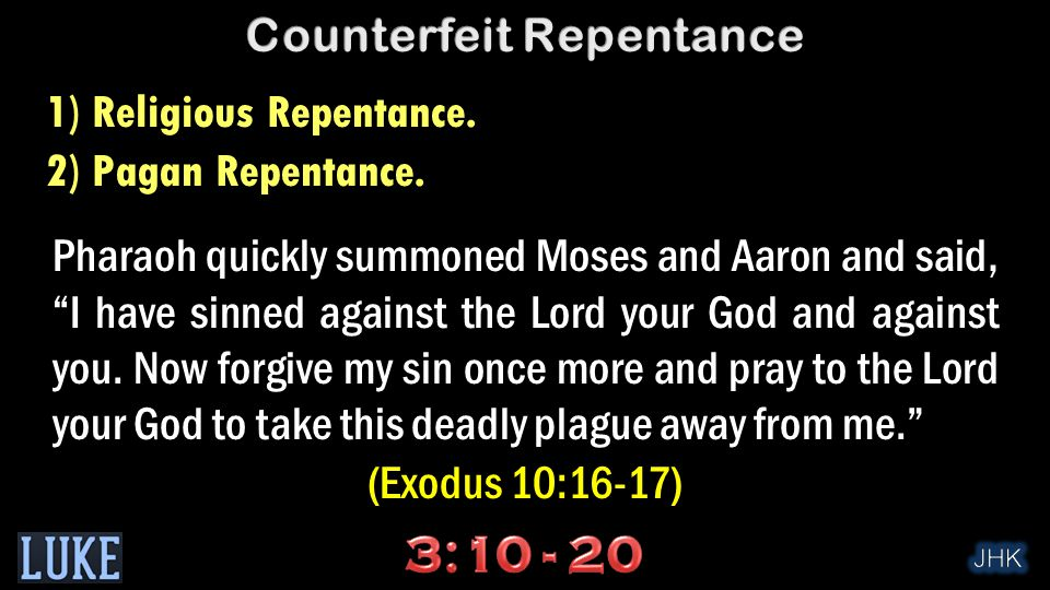 """Pharaoh quickly summoned Moses and Aaron and said, """"I have sinned against the Lord your God and against you. Now forgive my sin once more and pray to"""