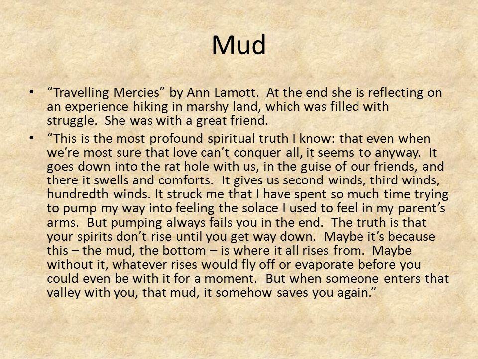 Mud Travelling Mercies by Ann Lamott.