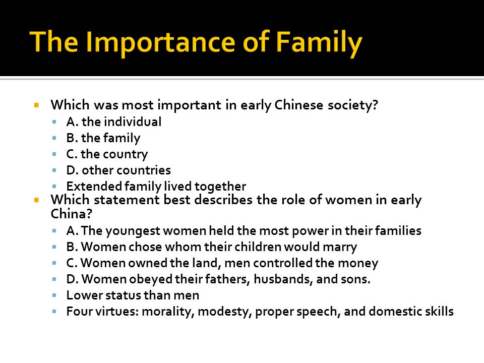  Which was most important in early Chinese society.