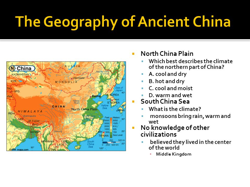  North China Plain  Which best describes the climate of the northern part of China.