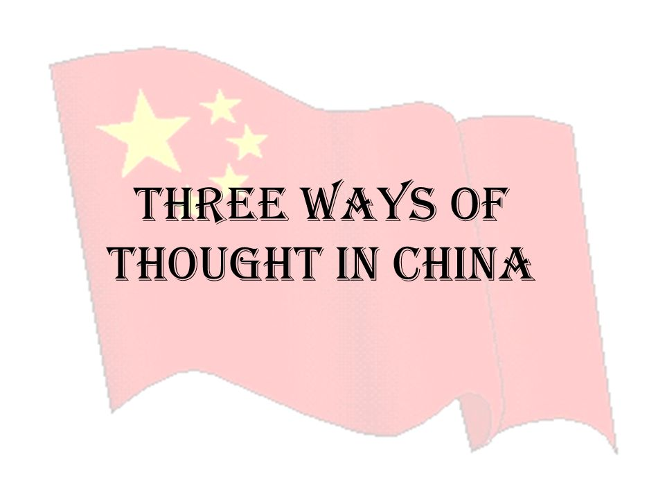 Three Ways of Thought in China