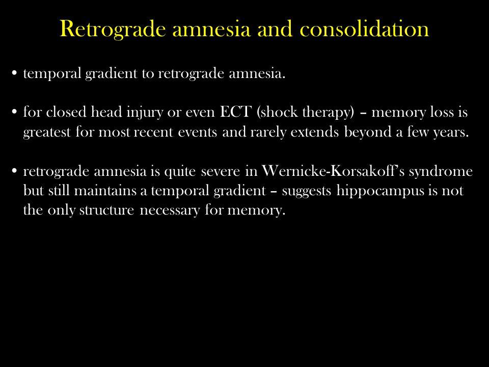 temporal gradient to retrograde amnesia.