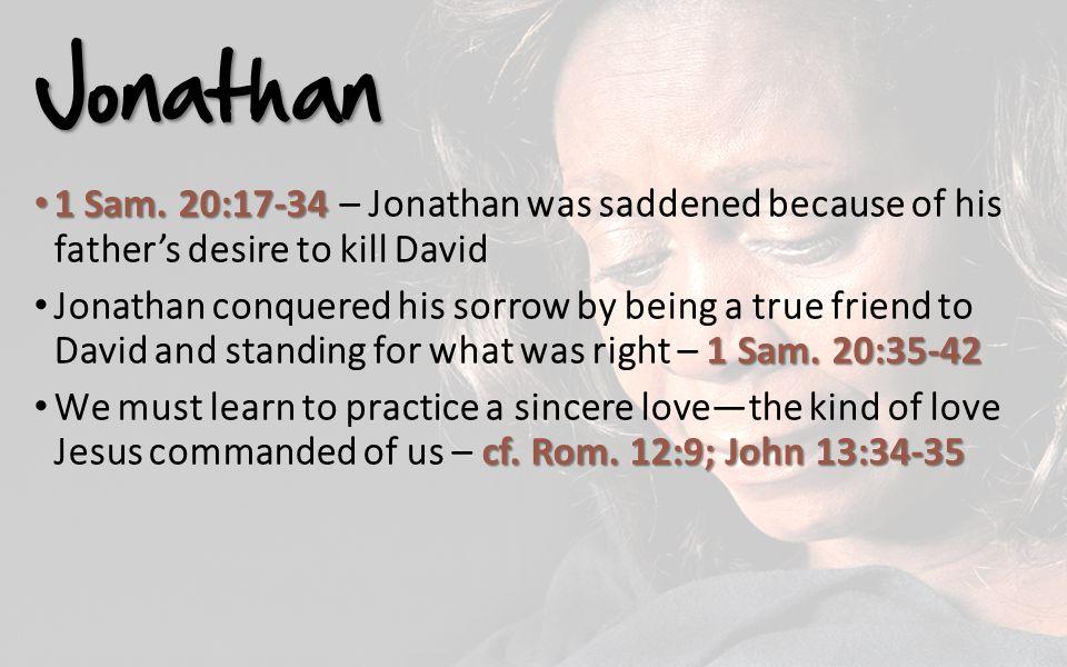 Jonathan 1 Sam. 20:17-34 1 Sam.