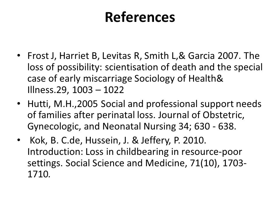 References Frost J, Harriet B, Levitas R, Smith L,& Garcia 2007.