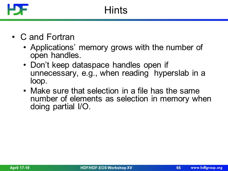 Hints C and Fortran Applications' memory grows with the number of open handles.