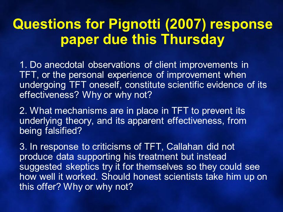 Questions for Pignotti (2007) response paper due this Thursday 1.