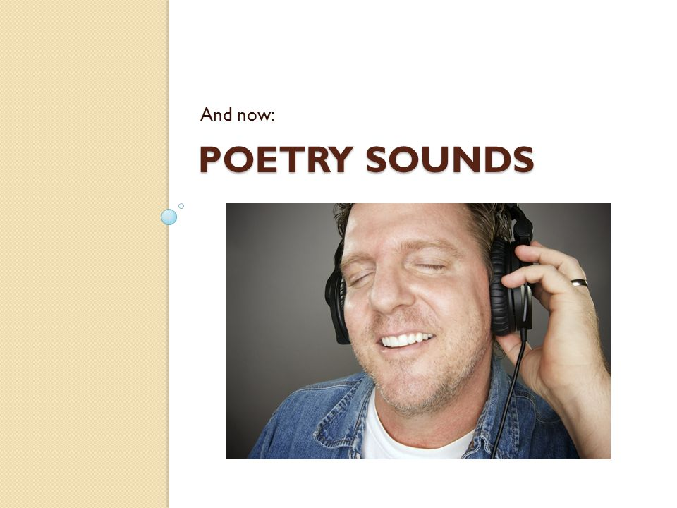 POETRY SOUNDS And now: