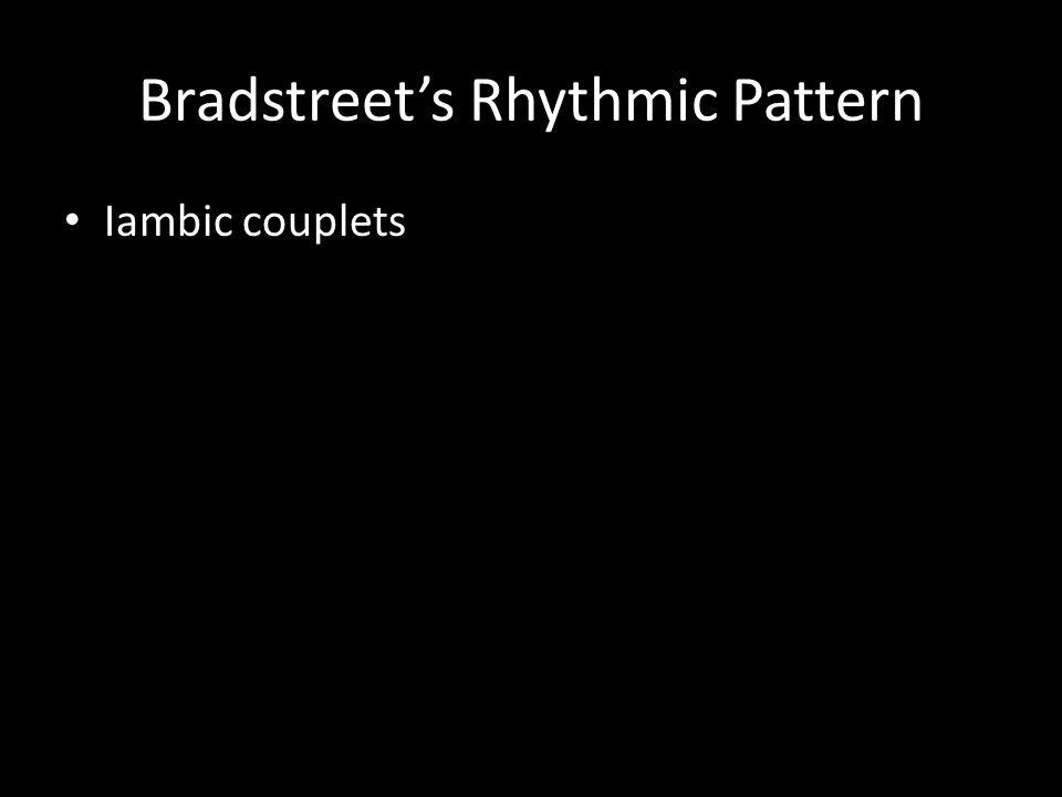 Bradstreet's Rhythmic Pattern Iambic couplets