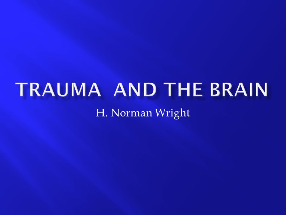  In trauma there is two kinds of suffering, one is the trauma caused by the suffering living with the experience and the aftermath.