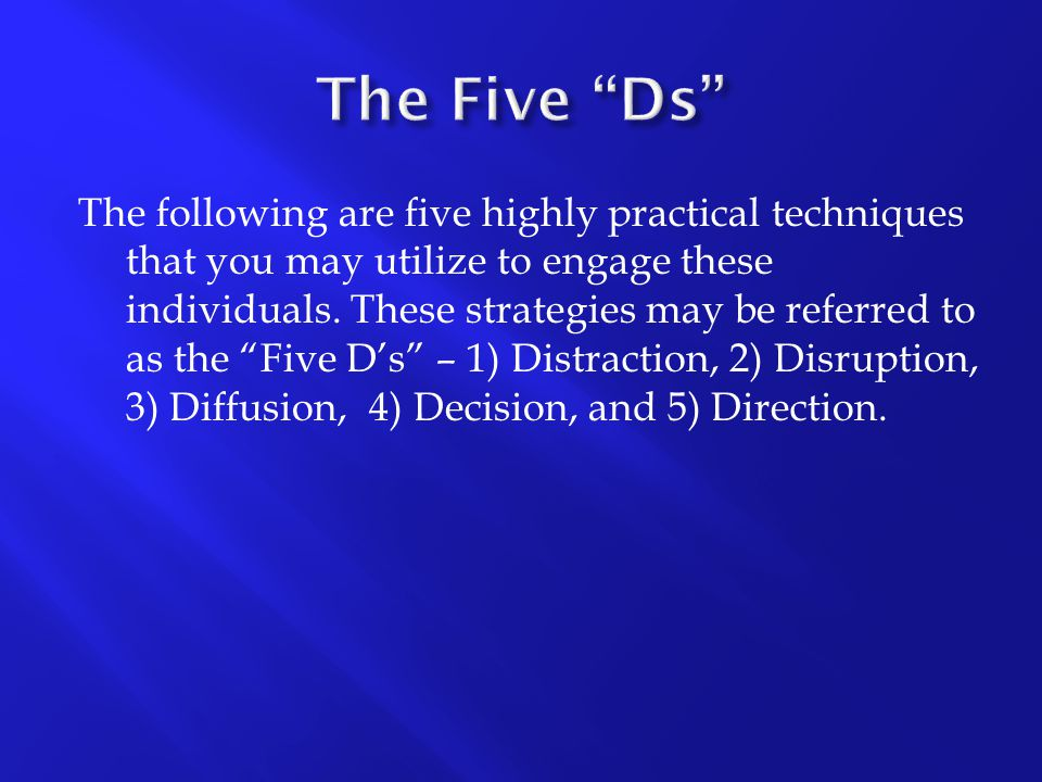 """The following are five highly practical techniques that you may utilize to engage these individuals. These strategies may be referred to as the """"Five"""