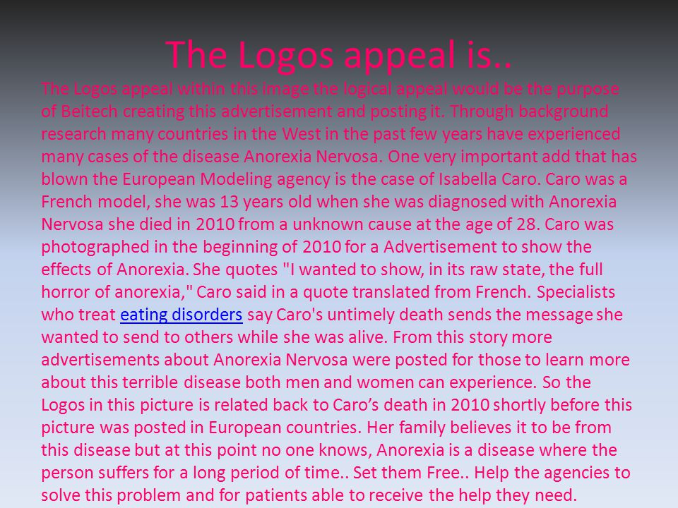 The Logos appeal is.. The Logos appeal within this image the logical appeal would be the purpose of Beitech creating this advertisement and posting it