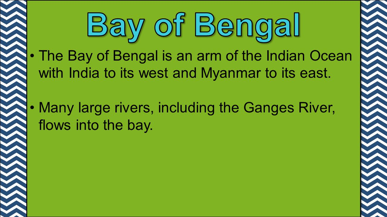 The Bay of Bengal is an arm of the Indian Ocean with India to its west and Myanmar to its east.