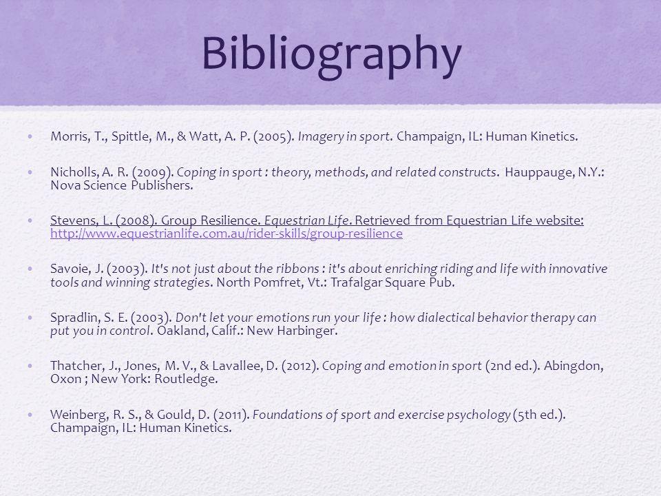 Bibliography Morris, T., Spittle, M., & Watt, A. P.