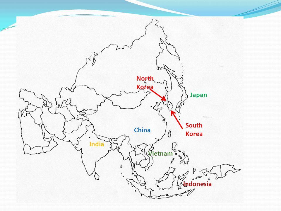 China Japan South Korea Indonesia India Vietnam North Korea