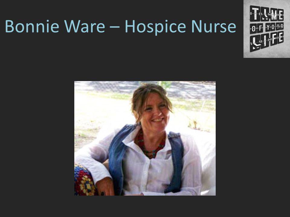 Bonnie Ware – Hospice Nurse