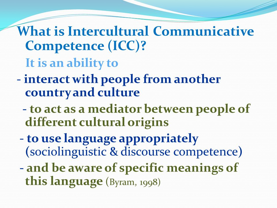 What is Intercultural Communicative Competence (ICC).