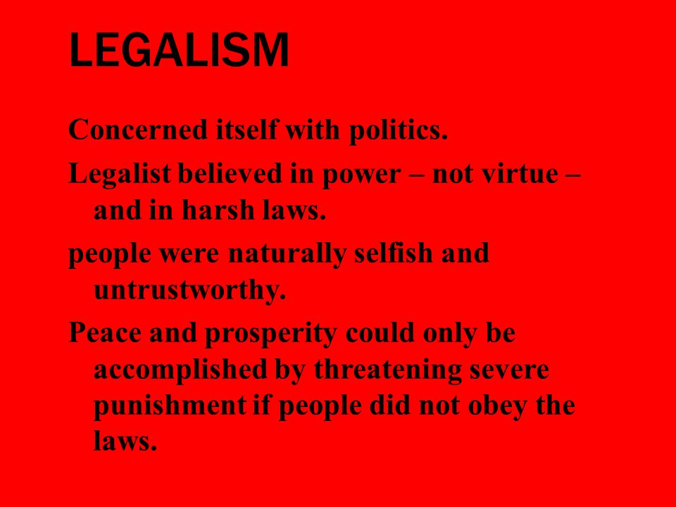 LEGALISM Concerned itself with politics.