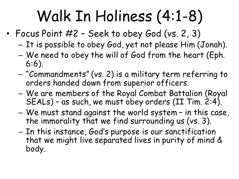 Focus Point #2 – Seek to obey God (vs.