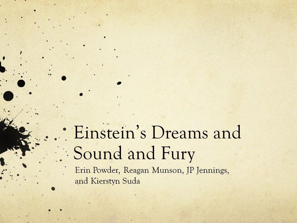 Einstein's Dreams and Sound and Fury Erin Powder, Reagan Munson, JP Jennings, and Kierstyn Suda