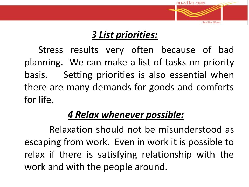 3 List priorities: Stress results very often because of bad planning.