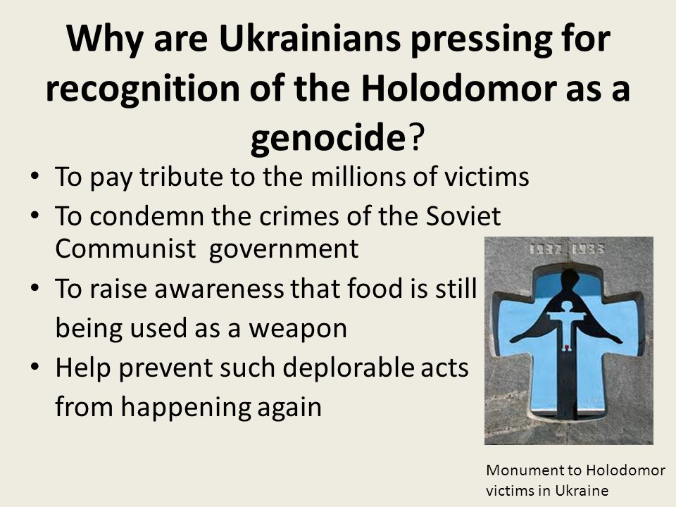 Why are Ukrainians pressing for recognition of the Holodomor as a genocide.