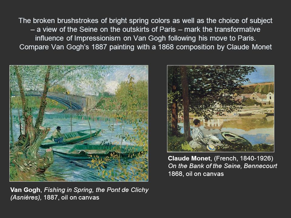 The broken brushstrokes of bright spring colors as well as the choice of subject – a view of the Seine on the outskirts of Paris – mark the transforma