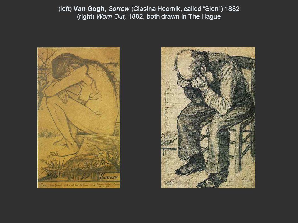 "(left) Van Gogh, Sorrow (Clasina Hoornik, called ""Sien"") 1882 (right) Worn Out, 1882, both drawn in The Hague"