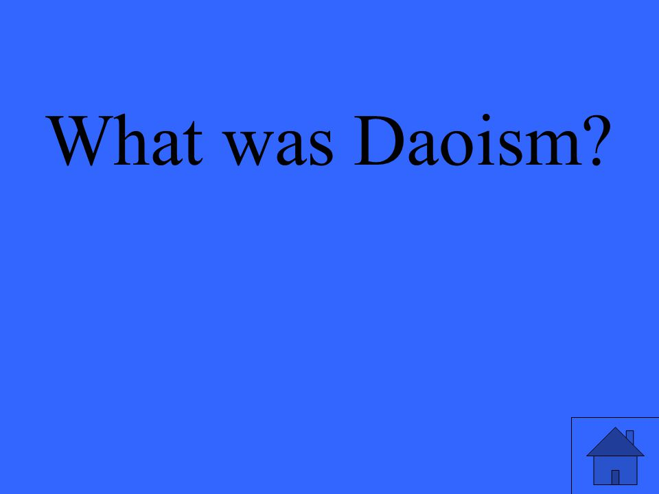 What was Daoism?