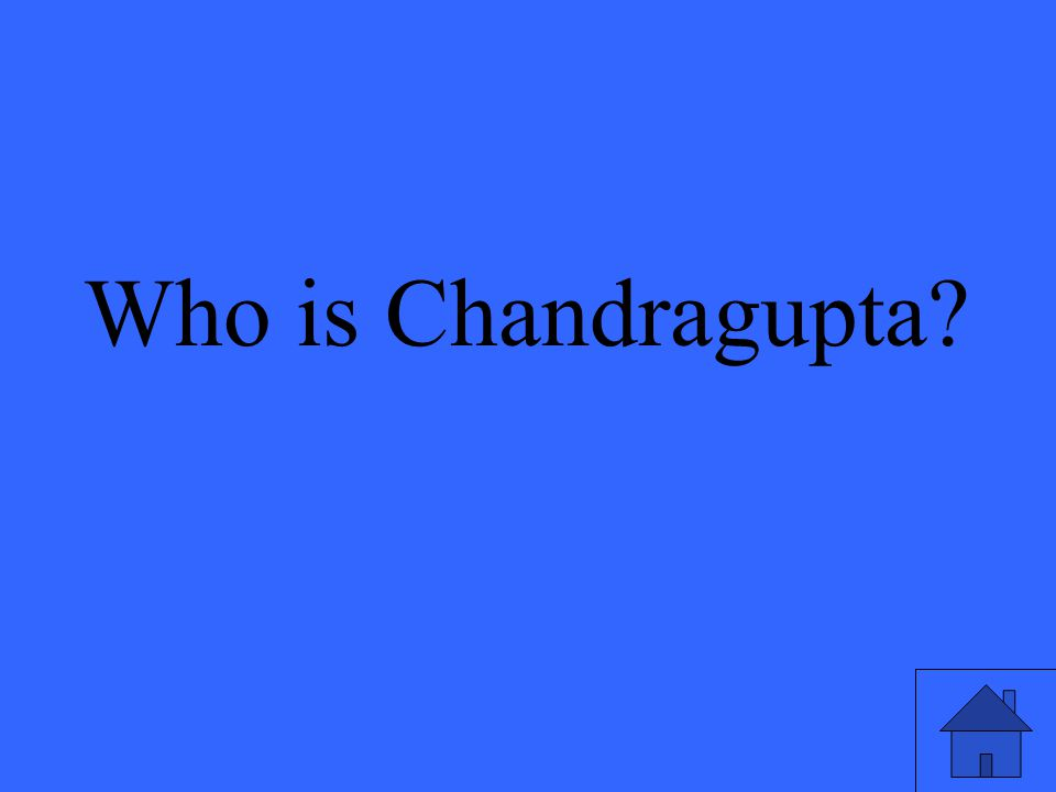 Who is Chandragupta