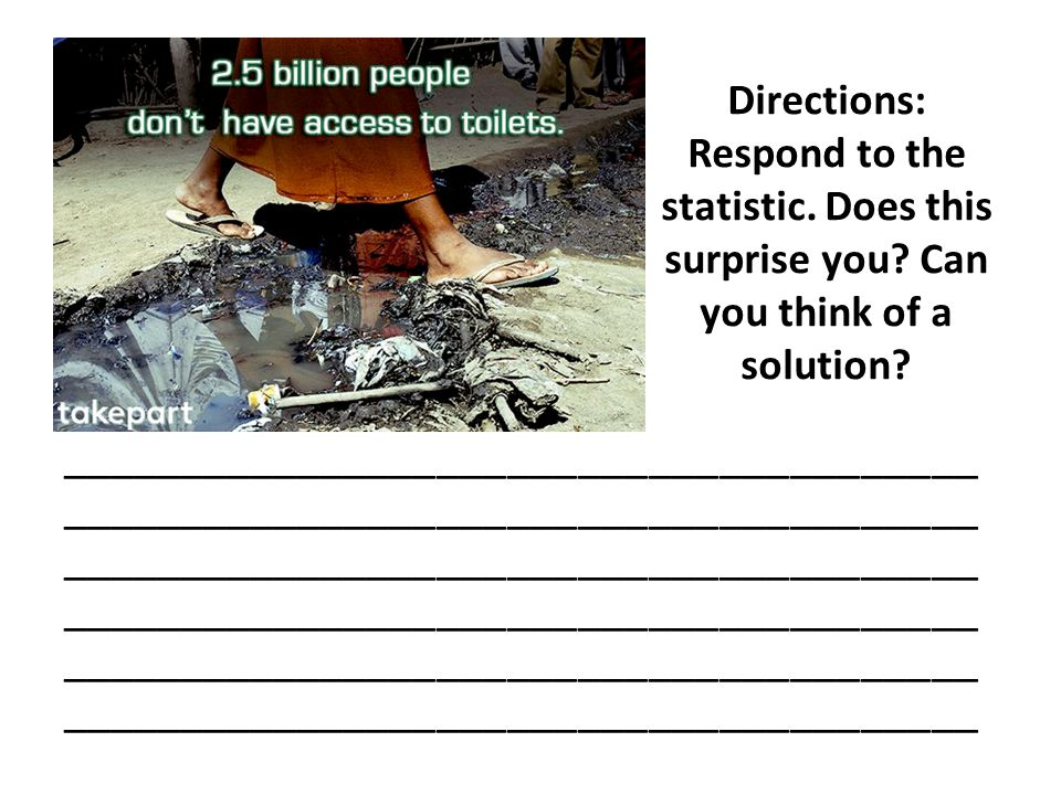 Directions: Respond to the statistic. Does this surprise you? Can you think of a solution? _______________________________________ ___________________