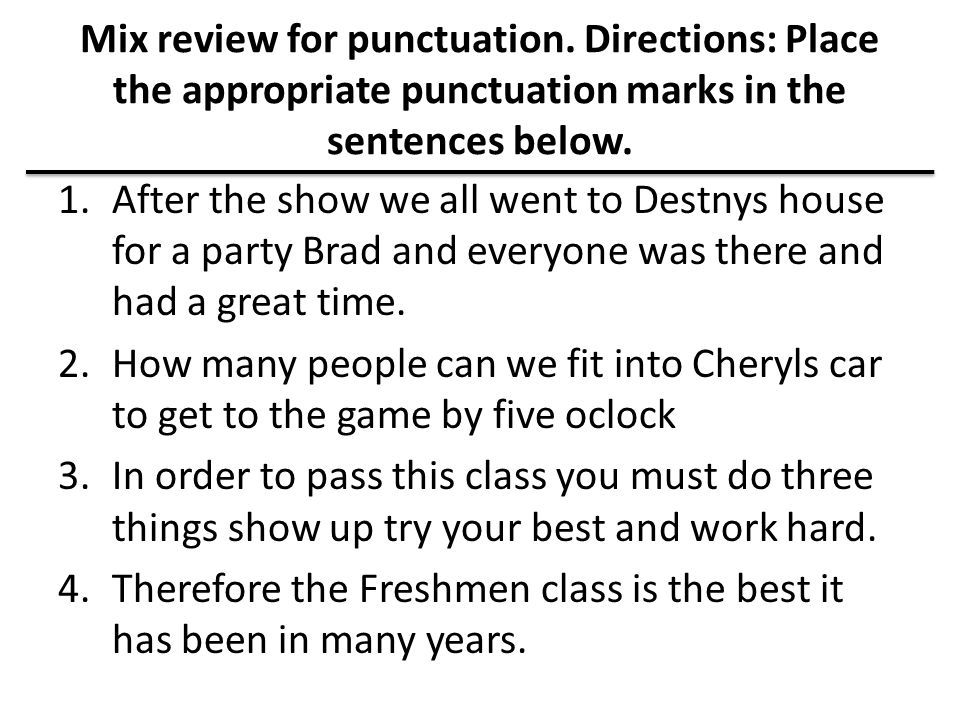Mix review for punctuation.