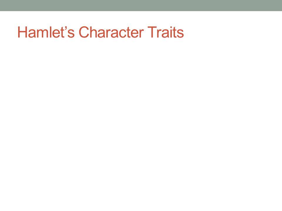 Hamlet's Character Traits