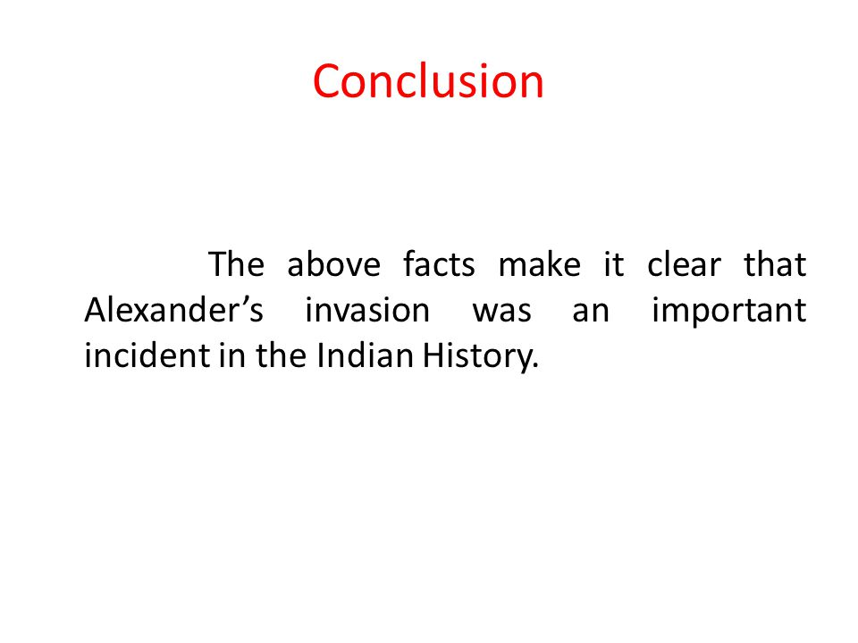 (C) Impact of Alexendess Invasion 1.Rise of Chandragupta Maurya. 2.Contribution in the construction of History. 3.Change in warfare Strategy. 4.New ro