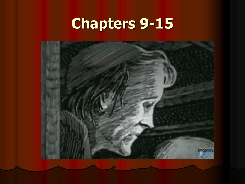 Chapters 9-15