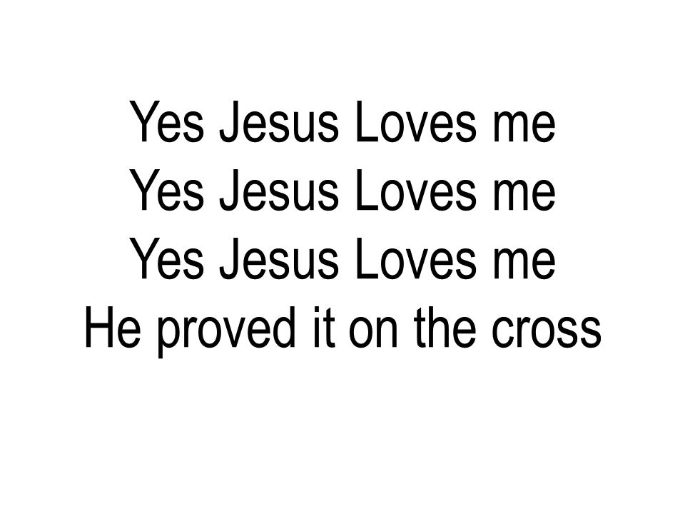 He proved it on the cross